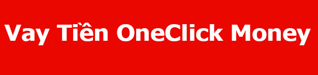 vay tiền online OneClick Money
