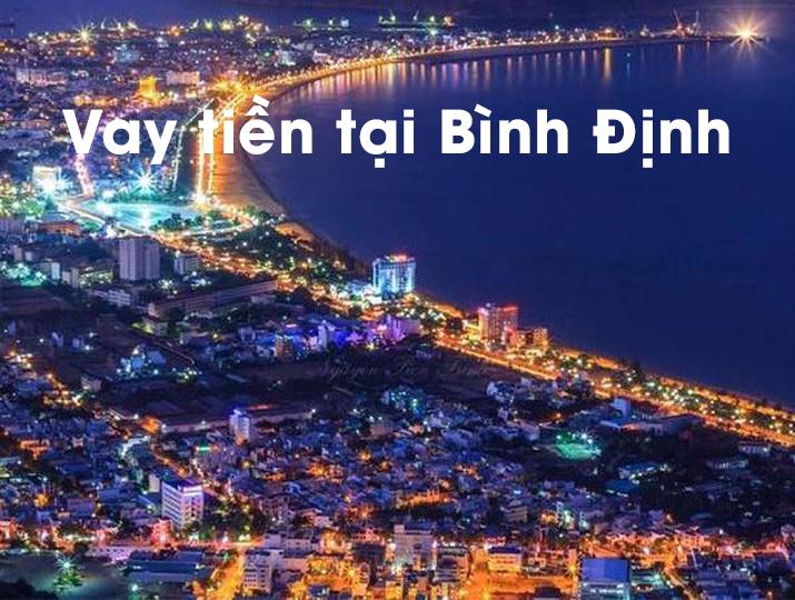 vay tiền tại Bình Định
